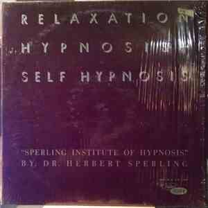 Dr. Herbert Sperling - Relaxation Hypnosis - Self Hypnosis album flac