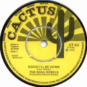 Soul Rebels, The - Soon I'll Be Home / Ah Wanna Know When album flac