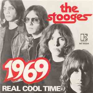 The Stooges - 1969 / Real Cool Time album flac