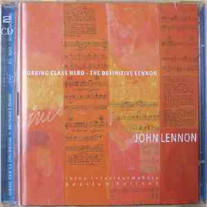 John Lennon - Working Class Hero - The Definitive Lennon album flac