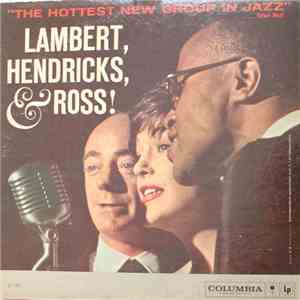 Lambert, Hendricks & Ross - The Hottest New Group In Jazz album flac