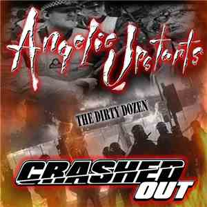 Angelic Upstarts / Crashed Out - The Dirty Dozen album flac