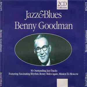 Benny Goodman - Jazz & Blues album flac