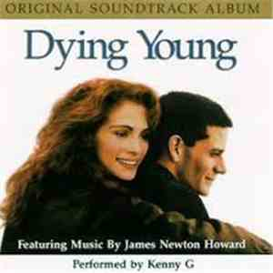 James Newton Howard - Dying Young (Original Soundtrack Album) album flac
