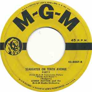 Lennie Hayton And The M-G-M Studio Orchestra - Slaughter On Tenth Avenue album flac