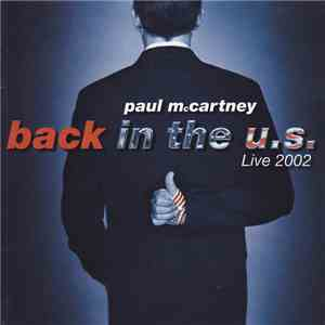 Paul McCartney - Back In The U.S. album flac