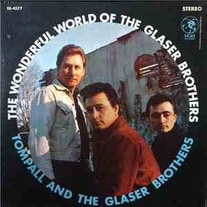 Tompall And The Glaser Brothers - The Wonderful World Of The Glaser Brothers album flac