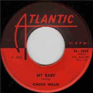 Chuck Willis - My Baby / Just One Kiss album flac