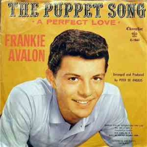 Frankie Avalon - The Puppet Song / A Perfect Love album flac