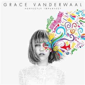 Grace VanderWaal - Perfectly Imperfect album flac
