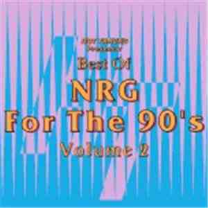 Various - The Best Of NRG For The 90's Volume 2 album flac