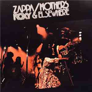 Zappa / Mothers - Roxy & Elsewhere album flac