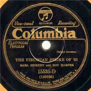 Earl Shirkey And Roy Harper  - The Virginian Strike Of '23 / A Hobo's Pal album flac