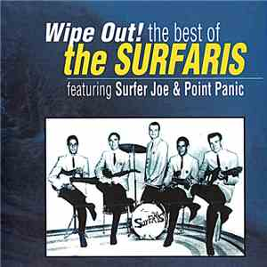 The Surfaris - Wipe Out! The Best Of The Surfaris album flac