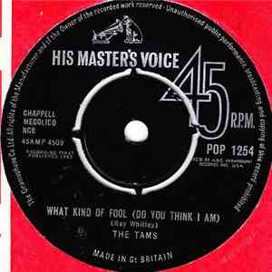 The Tams - What Kind Of Fool (Do You Think I Am) / Laugh It Off album flac