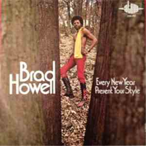Brad Howell - Every New Year / Present Your Style album flac