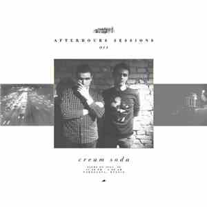 Cream Soda  - Afterhours Sessions 11: Cream Soda album flac