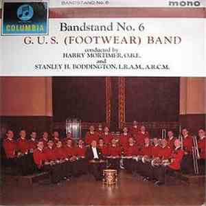 G.U.S. (Footwear) Band Conducted By Harry Mortimer, O.B.E. And Stanley H. Boddington, L.R.A.M., A.R.C.M. - Bandstand No. 6 album flac
