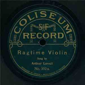 Arthur Lovell / Mr. Frank Curtis - Ragtime Violin / Everybody's Doing It album flac