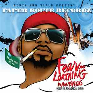 Benzi And Diplo Present ... Paper Route Recordz - Fear And Loathing In HuntsVegas - We Got The Remix: Special Edition album flac