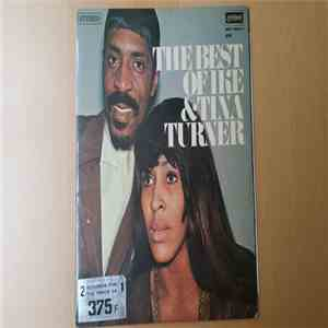 Ike & Tina Turner featuring The Ikettes - The Best Of Ike & Tina Turner album flac