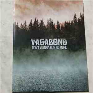 Vagabond  - Don't Wanna Run No More album flac
