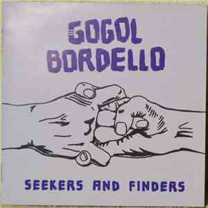 Gogol Bordello - Seekers And Finders album flac