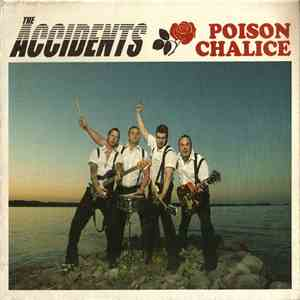 The Accidents - Poison Chalice album flac