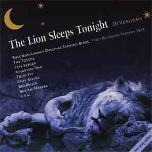 Various - The Lion Sleeps Tonight - 20 Versions album flac