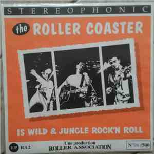 Bee Dee Kay and The Roller Coaster - Is Wild & Jungle Rock'n'Roll album flac