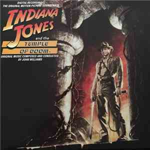 John Williams  - Indiana Jones And The Temple Of Doom (The Original Motion Picture Soundtrack) album flac