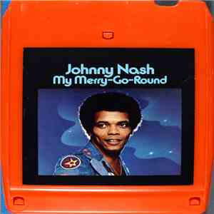 Johnny Nash - My Merry Go Round album flac