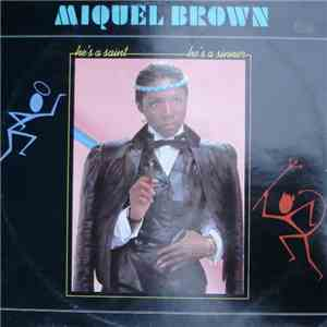 Miquel Brown - He's A Saint, He's A Sinner album flac