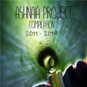 Ashnaia Project - Compilation 2011 - 2019 album flac