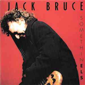 Jack Bruce - Somethin Els album flac
