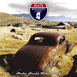 North Mississippi Allstars - Shake Hands With Shorty album flac