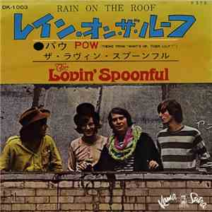 The Lovin' Spoonful - Rain On The Roof / POW album flac