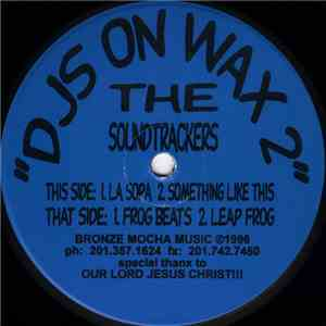 The Soundtrackers - DJS On Wax 2 album flac