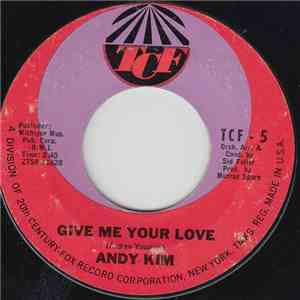 Andy Kim - Give Me Your Love album flac