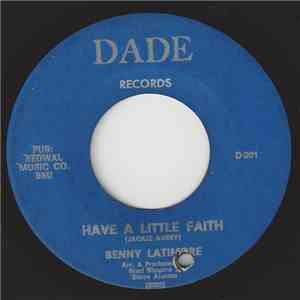 Benny Latimore - Have A Little Faith / I'm A Believer album flac