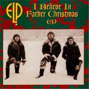 Emerson, Lake & Palmer - I Believe In Father Christmas album flac
