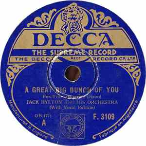 Jack Hylton And His Orchestra - A Great Big Bunch Of You / The Clouds Will Soon Roll By album flac