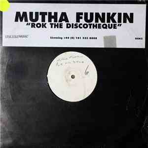 Mutha Funkin - Rok The Discotheque album flac