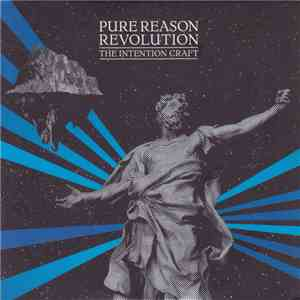 Pure Reason Revolution - The Intention Craft album flac