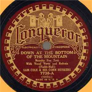 Sam Cole & His Corn Huskers - Down At The Bottom Of The Mountain / Rocky Mountain Sal album flac