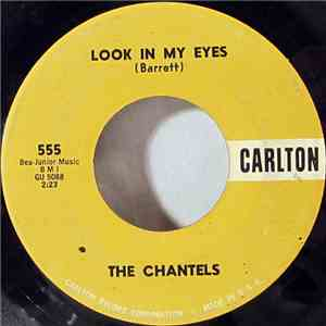 The Chantels - Look In My Eyes / Glad To Be Back album flac