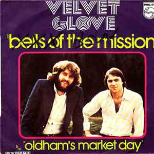 Velvet Glove - Bells Of The Mission/Oldham's Market Day album flac