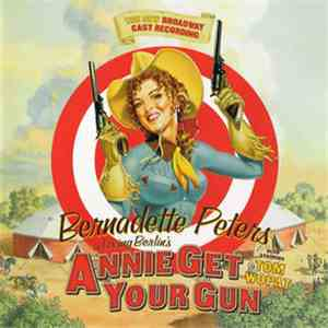 Bernadette Peters - Annie Get Your Gun album flac