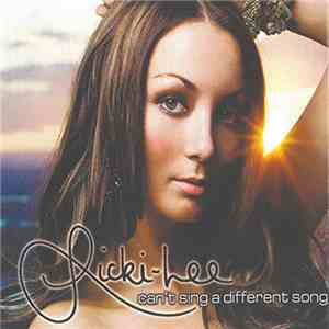 Ricki-Lee - Can't Sing A Different Song album flac