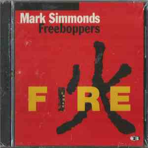 Mark Simmonds Freeboppers - Fire album flac
